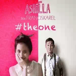 Lirik Ashilla feat. Karel - The One