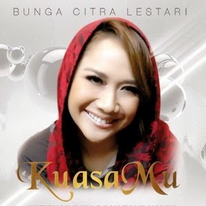 Lirik Bunga-Citra-Lestari-KuasaMu