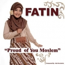 Lirik Lagu Fatin - Proud Of You Moslem