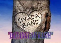 Lirik Lagu Swada - Datanglah Kasih