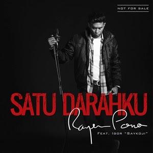 Lirik Rayen Pono Feat. Igor Saykoji - Satu Darahku