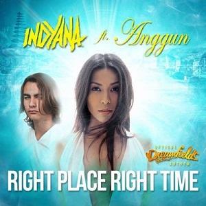 Lirik Anggun - Right Place Right Time (Feat.Indyana )