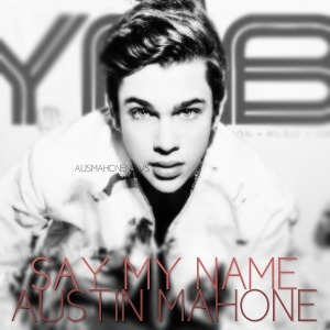 Lirik Austin Mahone - Say My Name