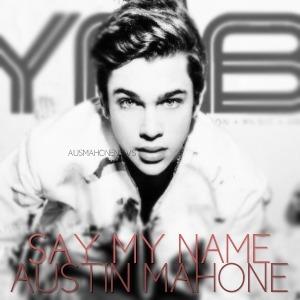 Lirik Austin Mahone - Say My Name