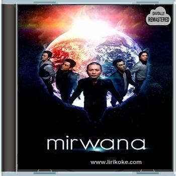 Lirik Mirwana - Esok Menanti