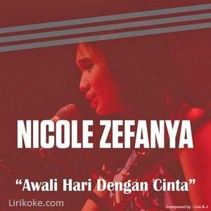 Lirik Nicole Zefanya - Awali Hari Dengan Cinta