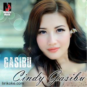 Cindy Gasibu - Gasibu (Ganteng Ganteng Suka Ibu Ibu)