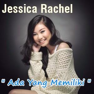 Jessica Rachel - Ada Yang Memiliki