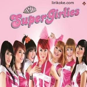 Lirik Lagu Super Girlies - Ups