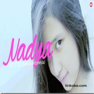 Lirik Nadia -Biarkan [Let It Go] Versi Indonesia