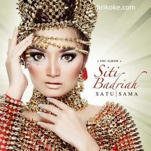 Lirik Siti Badriah - Satu Sama