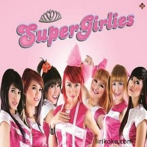 Lirik Super Girlies – Tak Mau Mendua