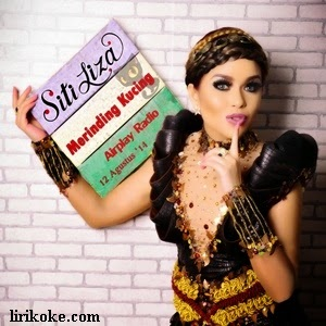 Lirik Siti Liza Merinding Kucing