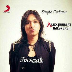 Lirik Alex Rudiart Terserah
