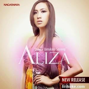 lirik Aliza Doaku Untukmu Sayang