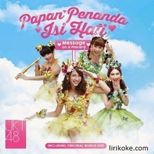 Lirik JKT48 Iwake Maybe (Alasanku Maybe)