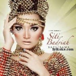 Lirik Siti Badriah Satu Sama