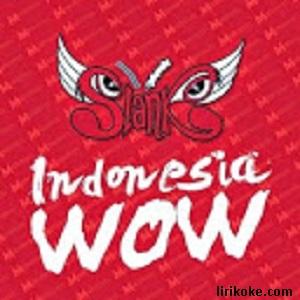 Lirik Slank Indonesia WOW