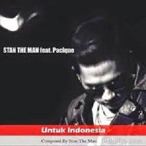 Lirik Stan The Man Ft. Pacique Untuk Indonesia