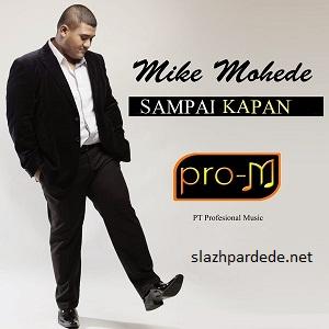 Lirik Lagu Mike Mohede - Sampai Kapan
